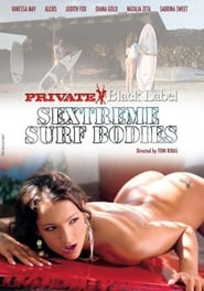 Private Black Label 52: Sextreme Surf Bodies