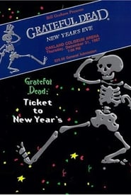 Grateful Dead: Ticket to New Year's Eve Concert