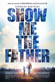Watch Show Me the Father (2021)