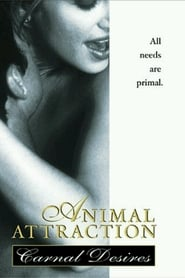 Animal Attraction: Carnal Desires (1999)