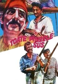 Toate pânzele sus! Parte 9 – 12 film romanesc online 1977
