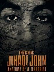 Unmasking Jihadi John: Anatomy of a Terrorist (2019)