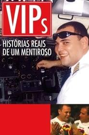 مترجم أونلاين و تحميل VIPs: Histórias Reais de um Mentiroso 2010 مشاهدة فيلم
