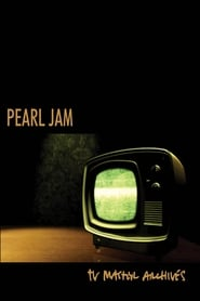 Pearl Jam - The TV Master Archive 1992 - 2017