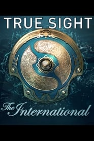 True Sight : The International 2018 Finals (2019)