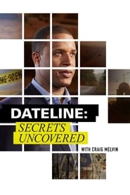 Dateline: Secrets Uncovered Season 7 Episode 13