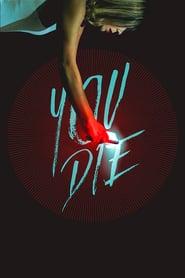 Watch You Die (2018)
