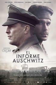 Ver El informe Auschwitz Online HD Español y Latino (2021)