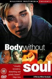 Body Without Soul (1996)