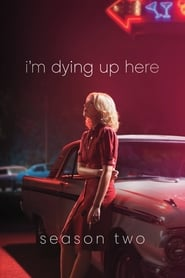 Watch I'm Dying Up Here season 2 episode 10 S02E10 free
