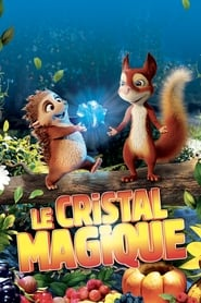Le cristal magique streaming VF