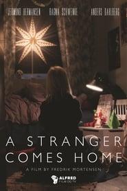 A Stranger Comes Home