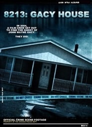 Watch 8213: Gacy House (2010) Fmovies