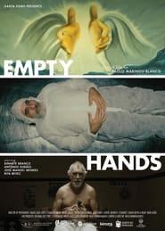 Empty Hands (2021)