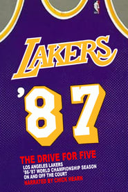 Los Angeles Lakers: '87 The Drive For Five