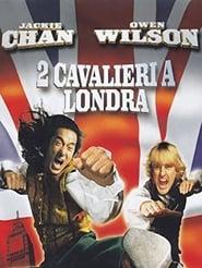 2 cavalieri a Londra (2003)