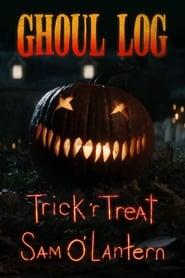 The Ghoul Log: Trick 'r Treat Sam O'Lantern (2020) Torrent