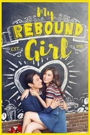 Watch My Rebound Girl (2016)