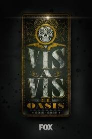 Vis a Vis:El Oasis - Season 1 Episode 1 : Episode 1