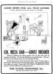 فيلم Colonel Heeza Liar, Ghost Breaker 1915 مترجم أون لاين بجودة عالية