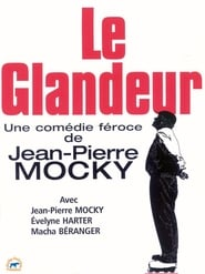 Le glandeur movie