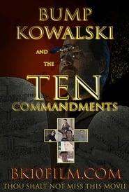 Bump Kowalski and the Ten Commandments
