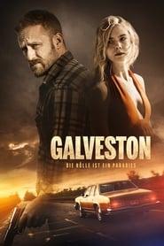 Galveston: Die Hölle ist ein Paradies [2018]