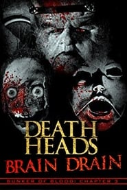 Death Heads: Brain Drain (2018)