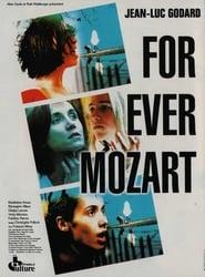 For ever Mozart movie