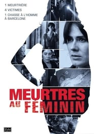 Meurtres au féminin streaming sur Streamcomplet