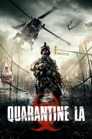 Quarantine L.A. (2016)