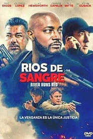 River Runs Red HD 1080p español latino 2018