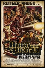 Hobo with a Shotgun [2011]