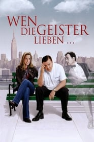 Wen die Geister lieben (2008)