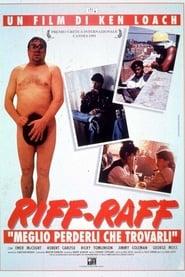 Riff-Raff - Meglio perderli che trovarli 1991