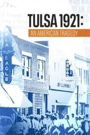 Tulsa 1921: An American Tragedy (2021) torrent