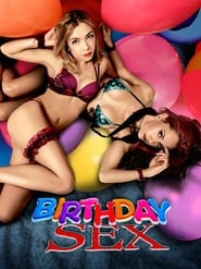 Birthday Sex (2012)