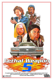 Watch Lethal Weapon 5 2010 Free Online
