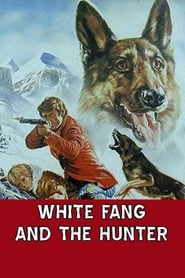 White Fang and the Hunter