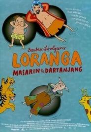 Loranga, Masarin & Dartanjang plakat