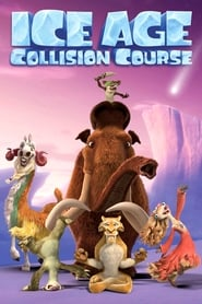 Ice Age: Collision Course 2016 Watch Online Full HD Movie