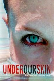 Under Our Skin (2008)