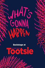 What's Gonna Happen: Backstage at Tootsie with Sarah Stiles 2019