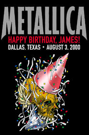 Metallica: Live in Dallas, Texas – August 3, 2000