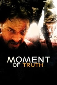 Moment of Truth (2017)