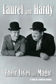 Laurel & Hardy: Their Lives and Magic