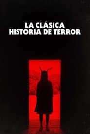 La clásica historia de terror (2021)