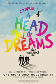Coldplay: A Head Full of Dreams (2018)
