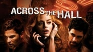 Across the Hall en streaming