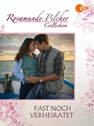 مشاهدة فيلم Rosamunde Pilcher – Fast noch verheiratet 2017 مترجم أون لاين بجودة عالية